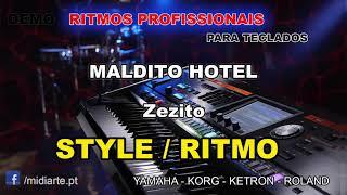 ♫ Ritmo / Style - MALDITO HOTEL - Zezito