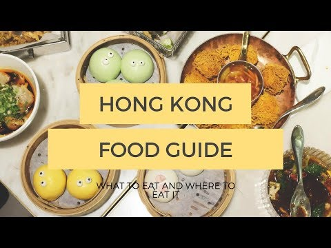 HONG KONG FOOD GUIDE | Travel Guide