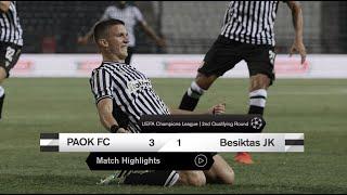 PAOK FC-Besiktas JK: Match Highlights - PAOK TV