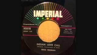 ERNIE FREEMAN   INDIAN LOVE CALL