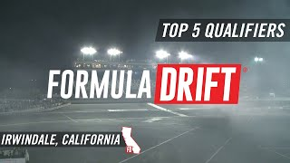 Formula Drift Irwindale 2017: Top 5 Qualifiers