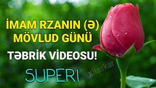 İmam Rzanın (ə) mövludu - Təbrik videosu