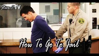 How To Go To Jail - Steve-O