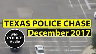 Texas Police Car Chase | December 28, 2017