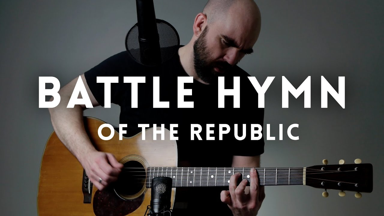 Battle Hymn Of The Republic Mormon Guitar Youtube