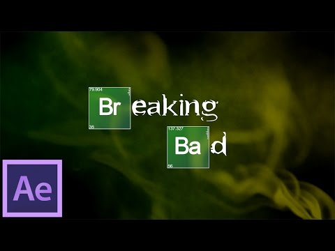 After Effects Tutorial: Breaking Bad Intro