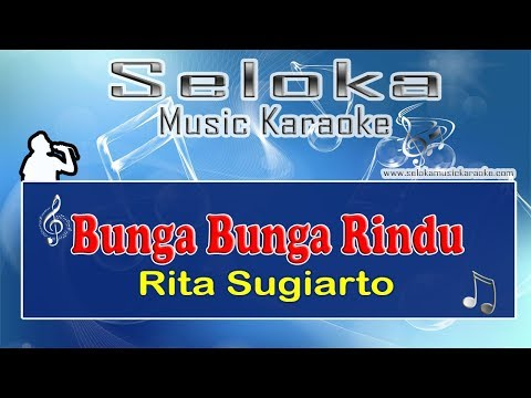 Bunga Bunga Rindu - Rita Sugiarto | Karaoke musik Version Keyboard + Lirik tanpa vokal