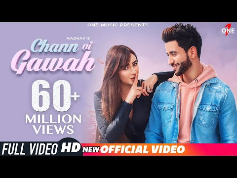 Chann Vi Gawah (Official Video) | Madhav Mahajan | Navjit Buttar | Angela | Latest Punjabi Song 2019
