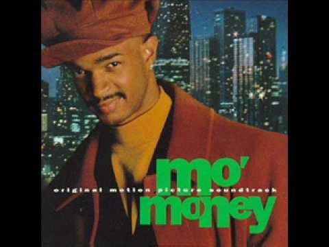 Mo' Money Soundtrack - Money Can't Buy You Love