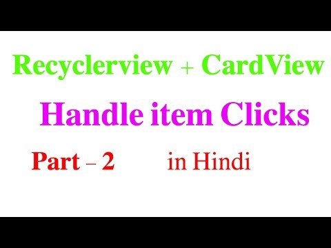 recyclerview-+-cardview-part-+-handle-click-events-#2-:-android-tutorial-#32-in-hindi