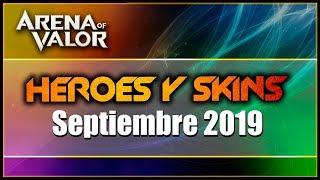 AoV Heroes y Skins SEPTIEMBRE 2019   Arena Of Valor   DayMelto Gameplay Español