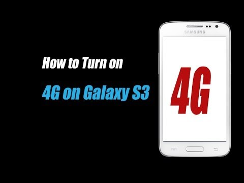 Samsung galaxy s3 - How to Turn on 4G on Galaxy S3