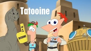 Phineas and Ferb - Tatooine
