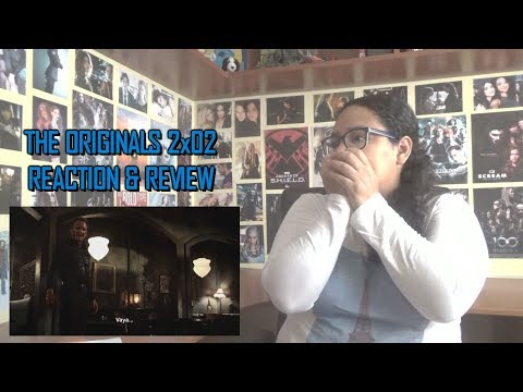 "The Originals 2x02 REACTION & REVIEW ""Alive and Kicking"" S02E02 