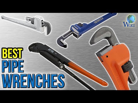 10 Best Pipe Wrenches 2017
