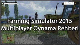 Farming Simulator 2015 Nasıl Online Oynanılır ?