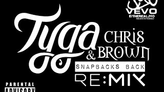 Tyga & Chris Brown - Snapbacks Back | J Yo