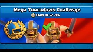[皇室戰爭] 超大牌組達陣 五分鐘學會打! Mega Touchdown Challenge 15:0 must win deck!