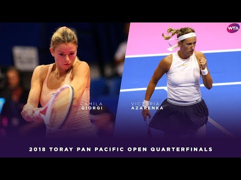 Victoria Azarenka vs. Camila Giorgi | 2018 Toray Pan Pacific Open Quarterfinals 東レPPOテニス