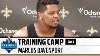 Marcus Davenport | Post-Practice Presser | Day 3 | 2018 Training Camp