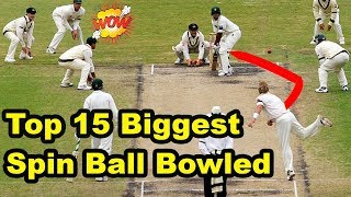 Top 15 Biggest Spin Ball Bowled in Cricket History | Insane Spin Ball Wicket Ever