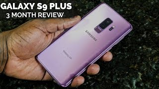 Samsung S9  Plus: 3 Month Review!!