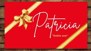 Name Meaning: Celebrating y๐u Patricia. What does the name Patricia mean?