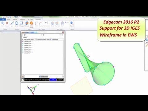 EWS - 3D IGES import | Edgecam 2016 R2