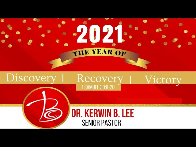 1.3.2021 Get Ready for a Year of Discovery, Recovery and Victory