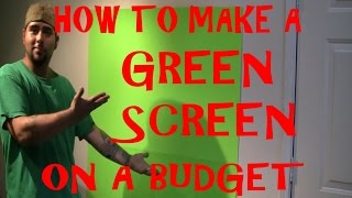 How To Make A GREEN SCREEN at home (on a budget)