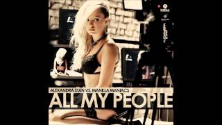 All My People (Radio Edit) [Audio] | Alexandra Stan vs. Manilla Maniacs