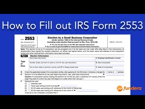 How To Fill Out IRS Form 2553: Easy-to-Follow Instructions