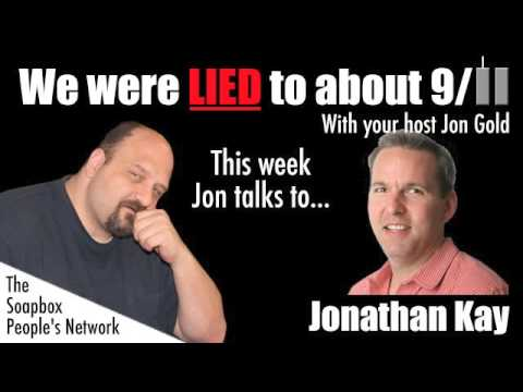 We Were Lied To About 9/11 - Episode 25 - Jonathan Kay