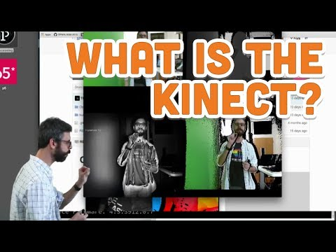 12.1: What is the Kinect? - Kinect and Processing Tutorial