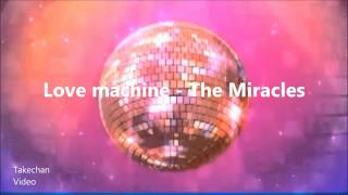 Love machine [HQ-Audio] - The Miracles