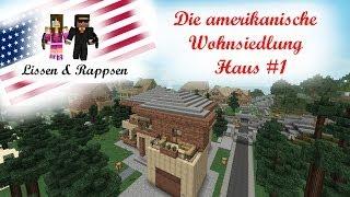 -=Lissen & Rappsen=- Amerikanische Wohnsiedlung Haus #1