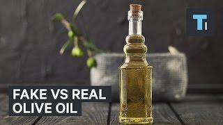 Fake vs real olive oil