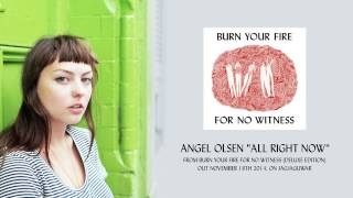 "Angel Olsen ""All Right Now"" (Official Audio)"
