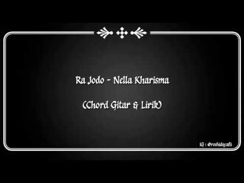 (CHORD GITAR & LIRIK) RA JODO - NELLA KHARISMA
