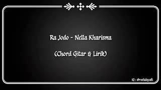 Gambar cover (CHORD GITAR & LIRIK) RA JODO - NELLA KHARISMA