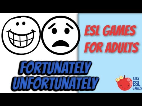 ESL Games For Adults | Fortunately/ Unfortunately | Easy ESL Games