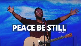 Peace be Still (cover)