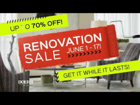 Doerr Furniture Renovation Sale Through June 17th, 2018