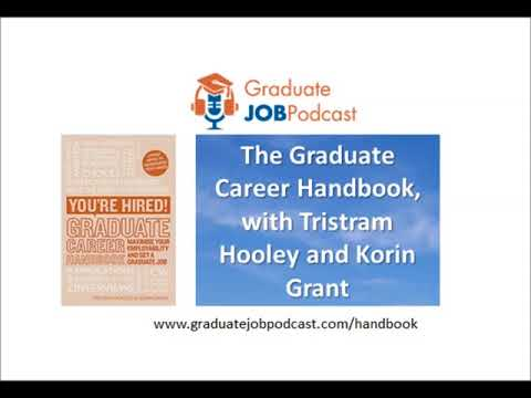 The Graduate Career Handbook, with Tristram Hooley & Korin Grant - GJP #70