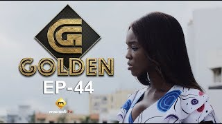 Série - GOLDEN - Episode 44 - VOSTFR