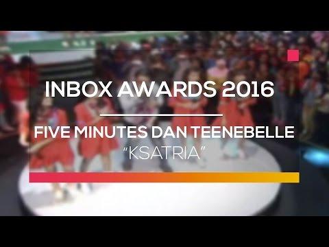 Five Minutes Dan Teenebelle  - Ksatria