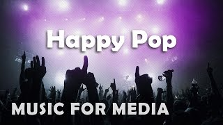 Happy Upbeat Background Music | Happy Pop by Doc Waxler