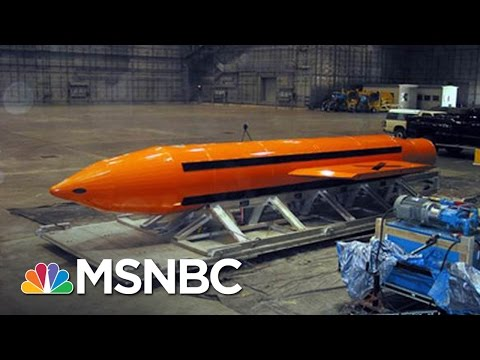 U.S. Drops Largest Non-Nuclear Bomb On ISIS Target In Afghanistan | MSNBC