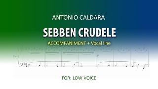 SEBBEN CRUDELE / Instrumental / ANTONIO CALDARA / LOW VOICE