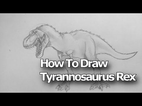 How To Draw Tyrannosaurus Rex